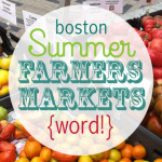 Boston Summer Farmers Markets